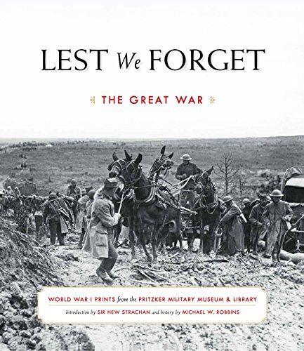 Lest We Forget: The Great War
