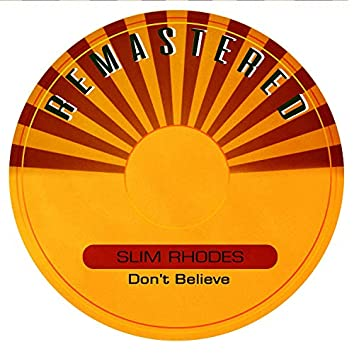 Don't Believe (Remastered)