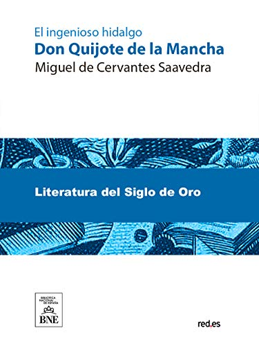 Don Quijote de la Mancha eBook: Cervantes Saavedra, Miguel de ...