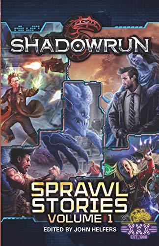 Shadowrun: Sprawl Stories: Volume One: 1