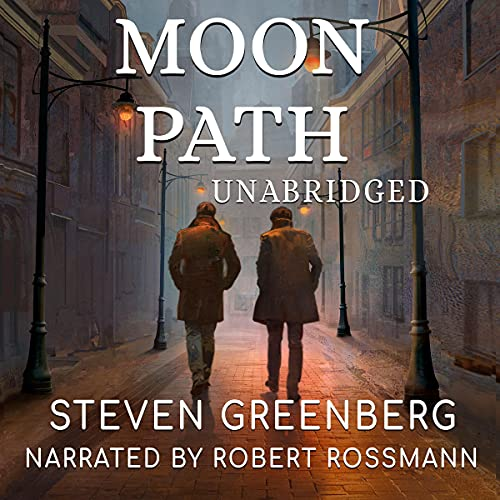 Moon Path Audiobook By Steven Greenberg cover art