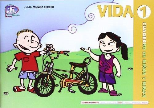Vida 1. Cuaderno de niños y niñas: 11 (Catequesis familiar)