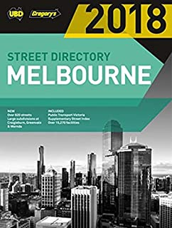 Melbourne Street Directory 2018 52nd ed: includes Geelong