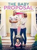 The Baby Proposal - Plötzlich Familie [dt./OV]