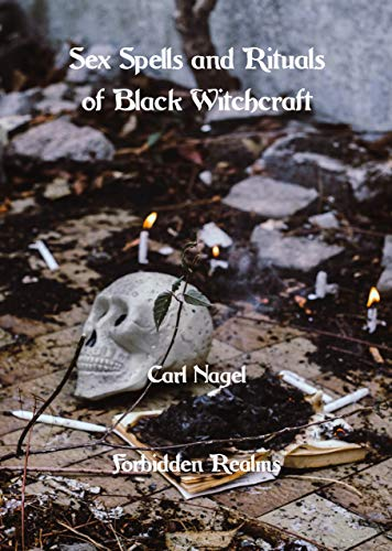 Sex Spells and Rituals of Black Witchcraft (English Edition)