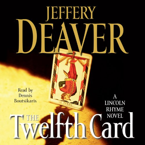 Bargain Audio Book - The Twelfth Card  A Lincoln Rhyme Novel