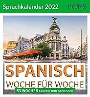 PONS Sprachkalender 2022 Spanisch: Woche fuer Woche