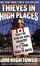 Thieves in High Places: They