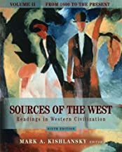 Sources of the West: Readings in Western Civilization, Volume II (From 1600 to the Present) (6th Edition)