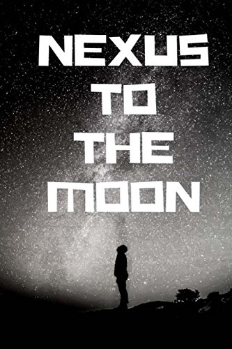 NEXUS to the moon: notebook, diary, cryptocurrency, trading (112 pages 6x9)