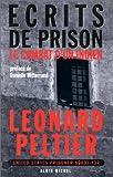 Ecrits de prison. Le Combat d'un Indien
