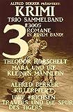 Krimi Trio Sammelband 3005 - 3 Romane in einem Band (German Edition)