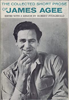 The Collected Short Prose of James Agee 0395073324 Book Cover