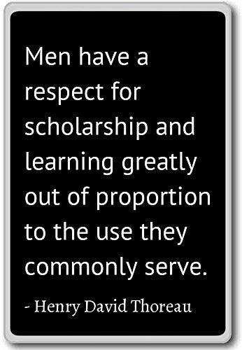 Män respekterar stipendium och – Henry David Thoreau citat kylskåpsmagnet, svart