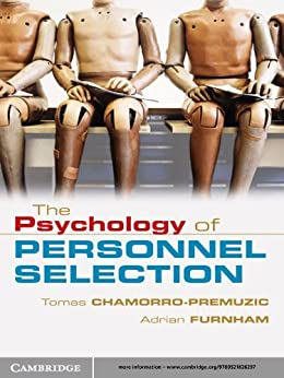 The Psychology of Personnel Selection by [Tomas Chamorro-Premuzic, Adrian Furnham]