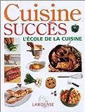 Cuisine succès - L'école de la cuisine