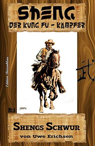 Sheng #8: Shengs Schwur (German Edition