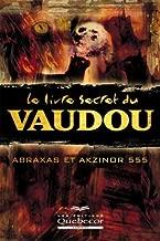 Best le livre secret du vaudou Reviews