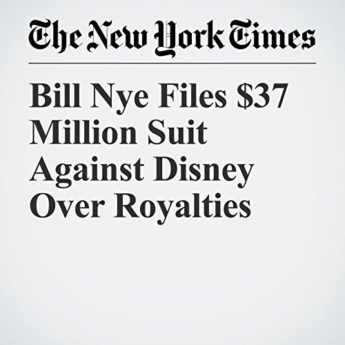 Bill Nye Files $37 Million Suit Against Disney Over Royalties copertina