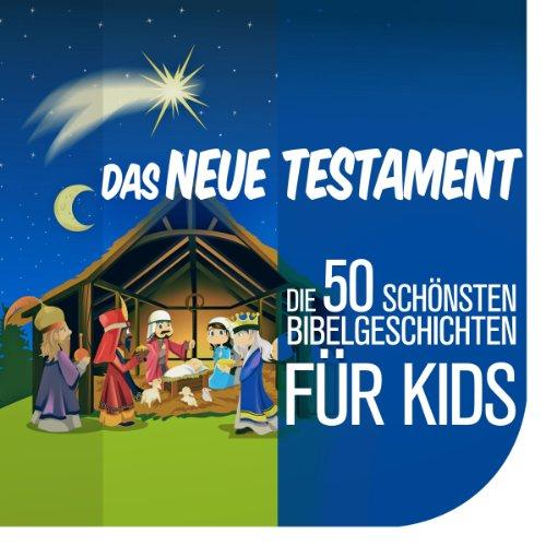 Die Kinderbibel - Die 50 schönsten Bibelgeschichten für Kids Titelbild