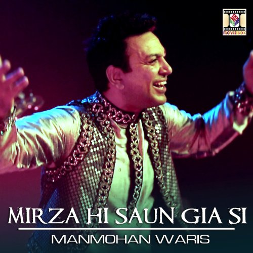 Mirza Hi Saun Gia Si