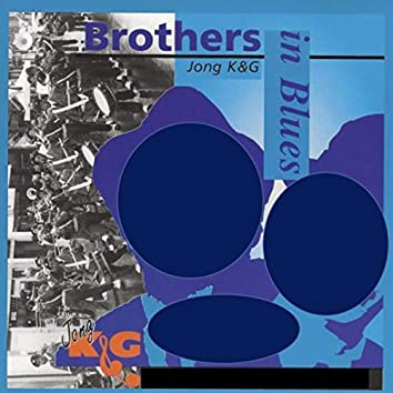 Jong K & G: Brothers in Blues