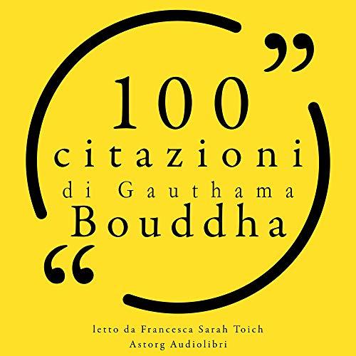 100 citazioni di Gauthama Bouddha Titelbild