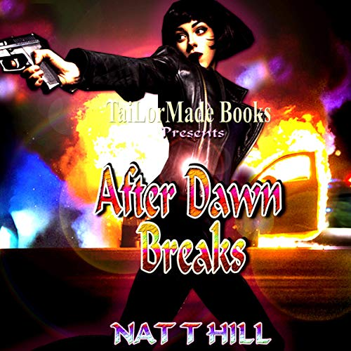 After Dawn Breaks                   By:                                                                                                                                 Nat T. Hill                               Narrated by:                                                                                                                                 Hailey Knoll                      Length: 1 hr and 18 mins     1 rating     Overall 5.0