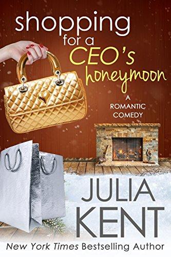 Shopping For A Ceo's Honeymoon by Julia Kent ebook deal