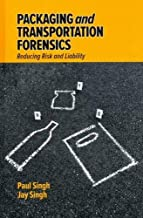 Packaging and Transportation Forensics: Reducing Risk and Liability