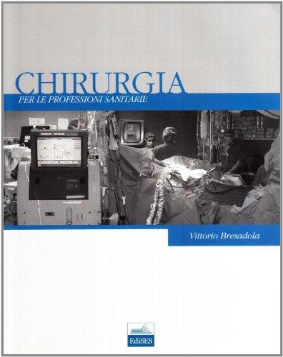 Chirurgia per le professioni sanitarie