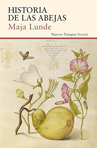Historia de las abejas (Nuevos Tiempos nº 356) eBook: Lunde, Maja, Baggethun, Kirsti y Loranzo, Asunción: Amazon.es: Tienda Kindle