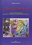 Isterosalpingografia. Attualità metodologiche, indicazioni cliniche e integrazioni diagnostiche