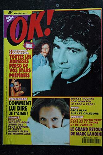 OK ! âge tendre 827 NOV 1991 BRUEL - Mickey Rourke Don Johnson Marc Lavoine Thierry Hazard Kylie Minogue