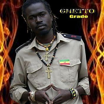 Ghetto Grade