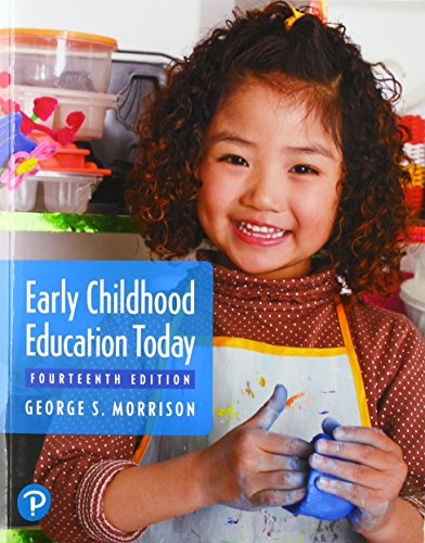 Compare Textbook Prices for Early Childhood Education Today 14 Edition ISBN 9780134895116 by Morrison, George