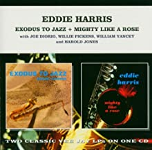 Exodus to Jazz + Mighty Like a Rose
