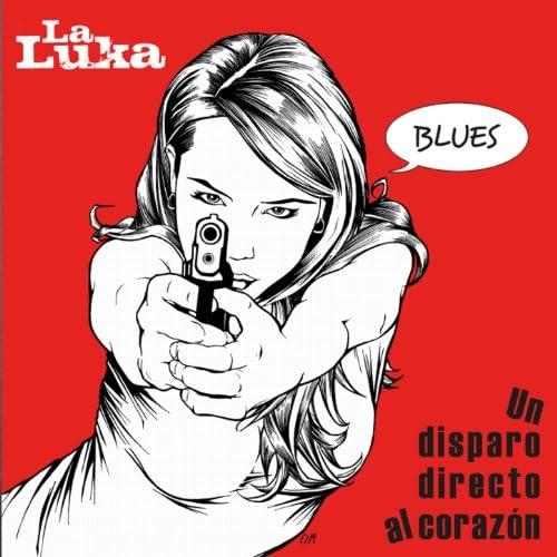 La Luka Blues