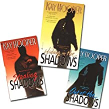 Shadows Trilogy Hardcover Set: Stealing Shadows, Hiding in the Shadows, and Out of the Shadows [3 Hardcovers] by Kay Hooper (Out of the Shadows)