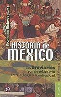 Historia de México/ History of Mexico