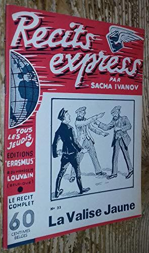 La Valise jaune (Récits express par Sacha Ivanov...