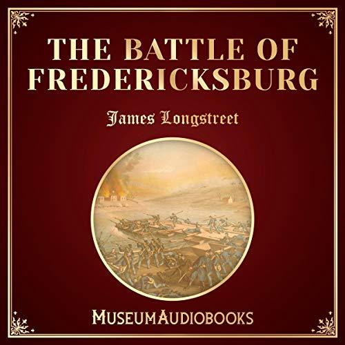 The Battle of Fredericksburg audiobook cover art
