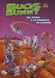 Bugs Bunny, Tome 5 - Bugs Bunny : Les toons à la conquête de l'espace