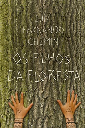 Os Filhos da Floresta