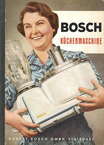 Bosch Küchenmaschine Bedienungsanleitung