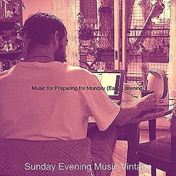 Music for Preparing for Monday (Easy Listening)