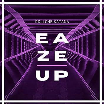 Eaze Up