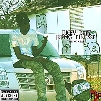 King Finesse: The Mixtape