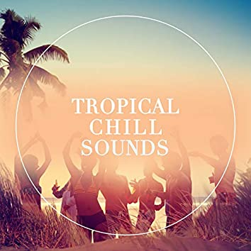Tropical Chill Sounds