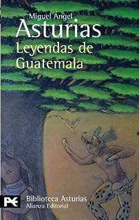 Leyendas de Guatemala (Spanish Edition) by Miguel Angel Asturias (2006-07-31)